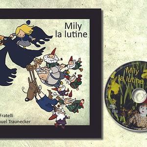 mily la lutine-livre et cd-editions linattendue-gaelle fratelli-emmanuel traunecker