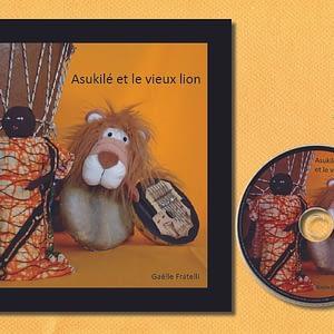 Asukile et le vieux lion-livre et cd-editions linattendue-gaelle fratelli